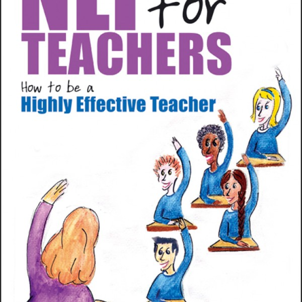 NLP for Teachers: How to be a Highly Effective Teacher by Richard Churches & Roger Terry