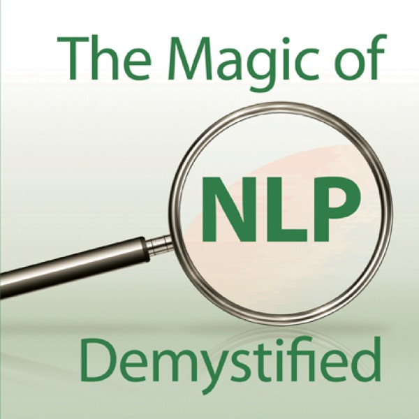 The Magic of NLP Demystified by Byron Lewis (2nd Edition)