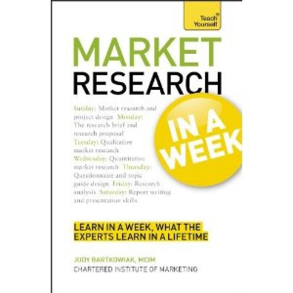 Learn Market Research in a Week by Judy Bartkowiak