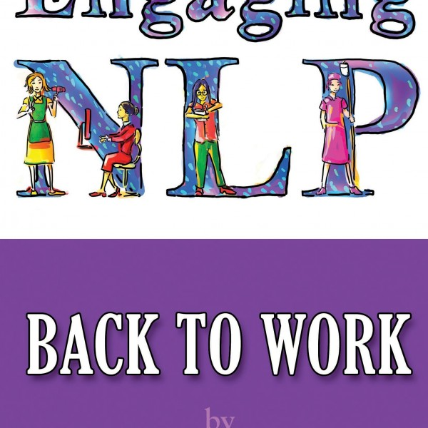 NLP for Back to Work by Judy Bartkowiak