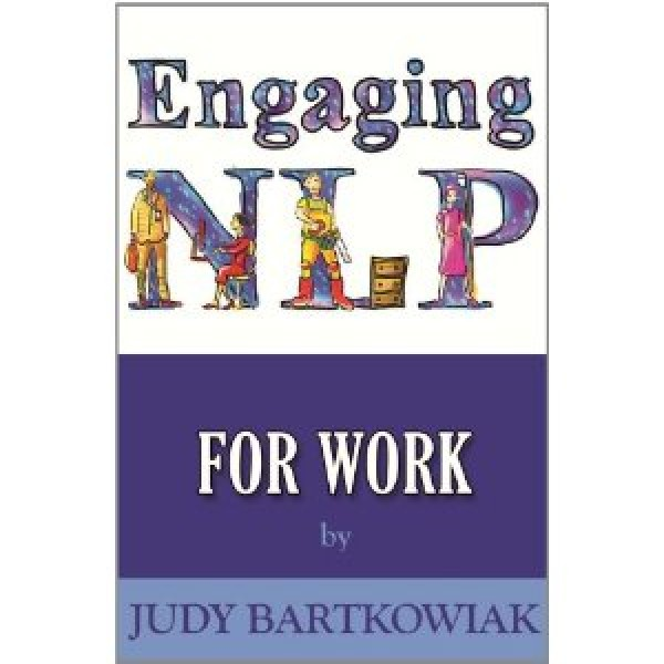 NLP for Work by Judy Bartkowiak