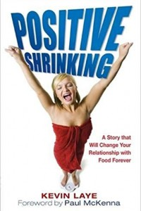 Positive Shrinking: A Story of Mind Over Platter