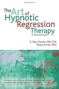 Art of Hypnotic Regression Therapy