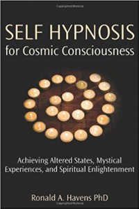 Self Hypnosis: Achieving Altered States, Mystical Experiences, and Spiritual Enlightenment