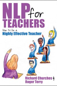 NLP for Teachers: How to Be a Highly Effective Teacher