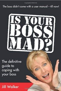 Is Your Boss Mad? The Definitive Guide to Coping with Your Boss