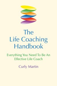 Life Coaching Handbook: Everything You Need to be an Effective Life Coach