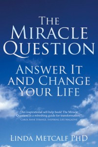 Miracle Question: Answer it and Change Your Life (Paperback Edition)